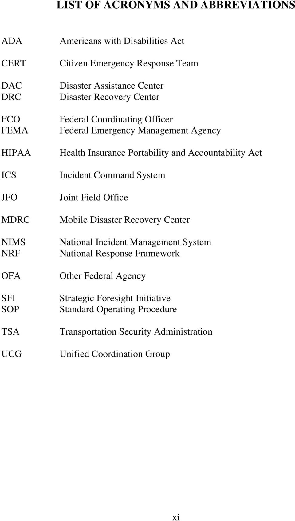 Portability and Accountability Act Incident Command System Joint Field Office Mobile Disaster Recovery Center National Incident Management System National