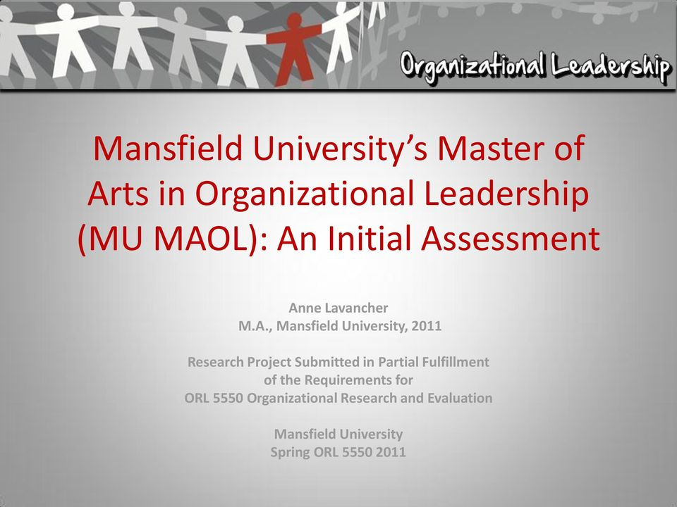 Research Project Submitted in Partial Fulfillment of the Requirements for ORL