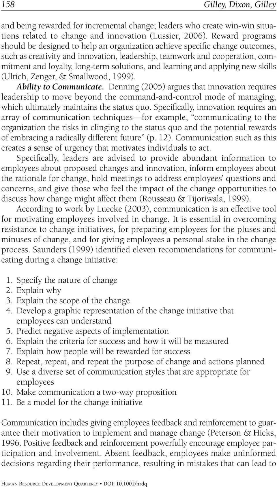 solutions, and learning and applying new skills (Ulrich, Zenger, & Smallwood, 1999). Ability to Communicate.