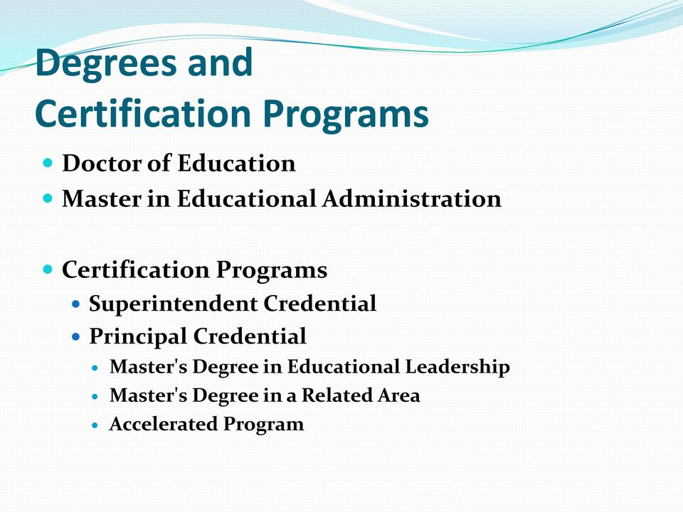 Credential Principal Credential Master's Degree in Educational