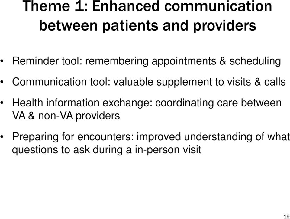 & calls Health information exchange: coordinating care between VA & non-va providers