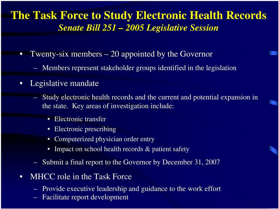 Key areas of investigation include: Electronic transfer Electronic prescribing Computerized physician order entry Impact on school health records & patient safety
