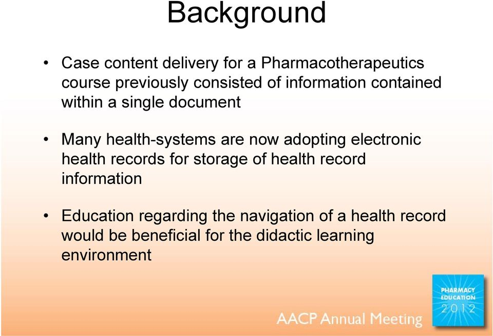 electronic health records for storage of health record information Education regarding