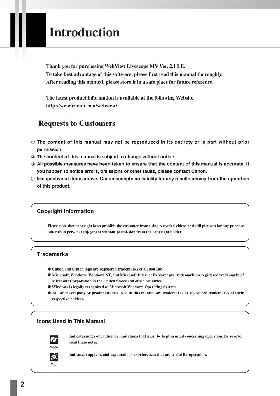 com/webview/ Requests to Customers The content of this manual may not be reproduced in its entirety or in part without prior permission. The content of this manual is subject to change without notice.