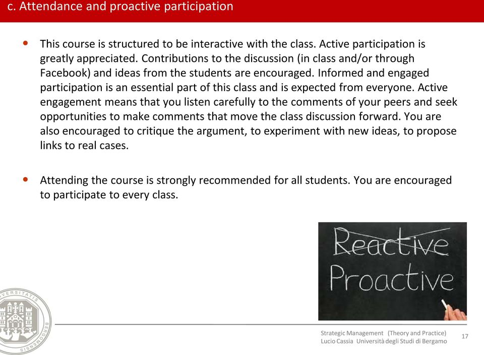 Informed and engaged participation is an essential part of this class and is expected from everyone.