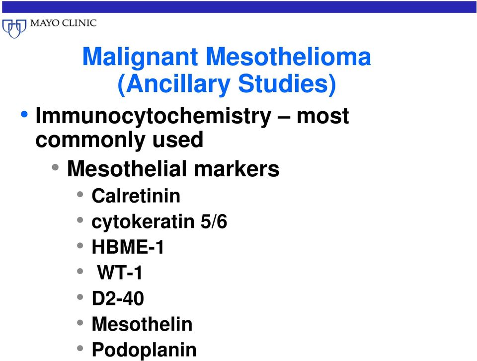 commonly used Mesothelial markers