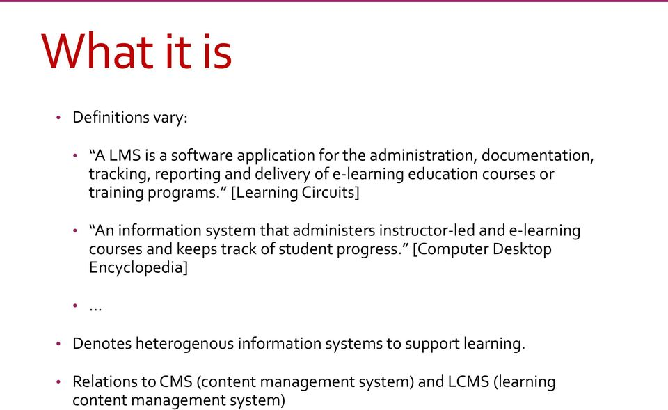 [Learning Circuits] An information system that administers instructor-led and e-learning courses and keeps track of student