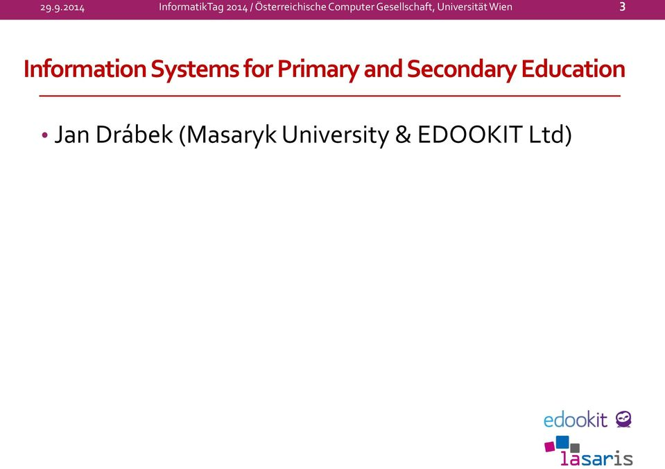 Information Systems for Primary and Secondary