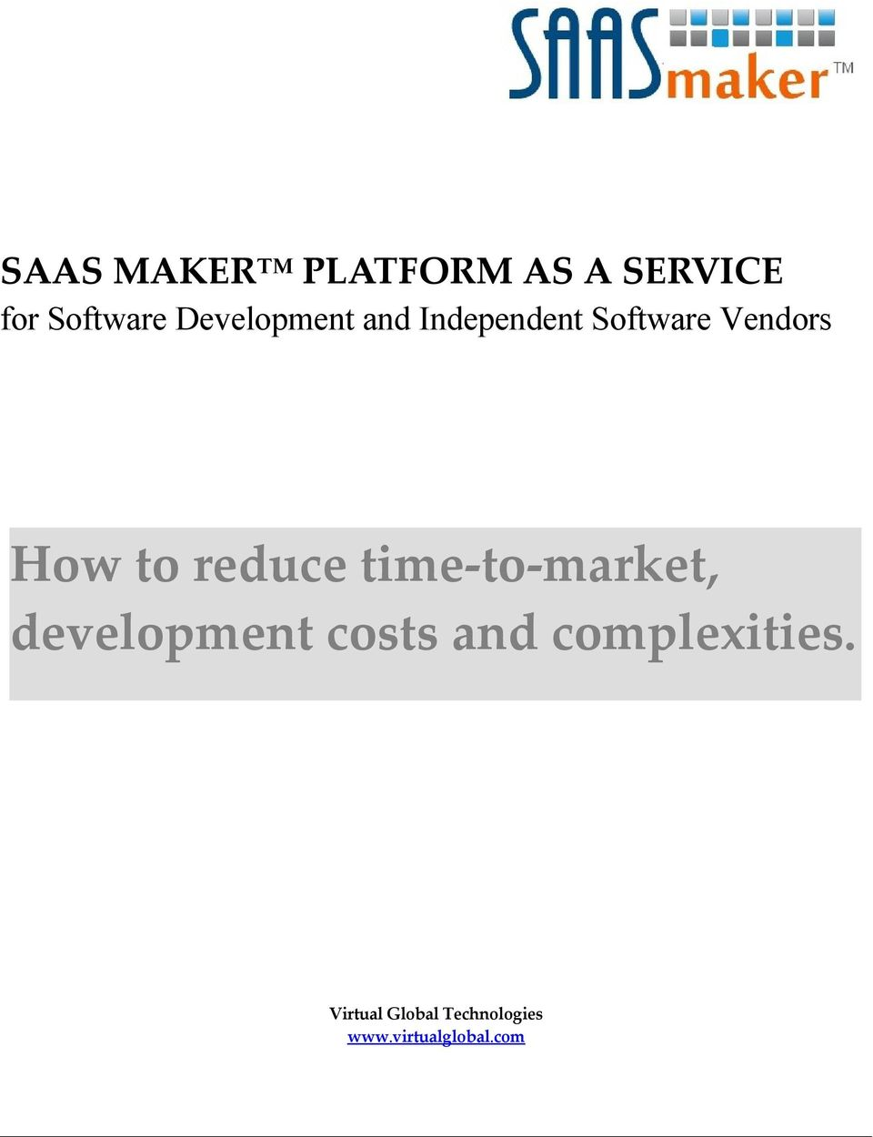 reduce time-to-market, development costs and