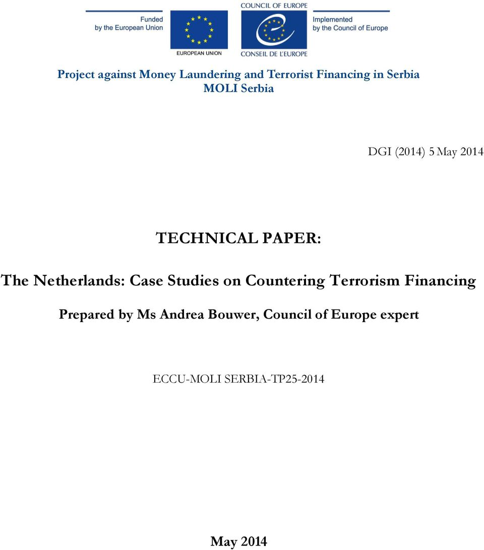 Case Studies on Countering Terrorism Financing Prepared by Ms