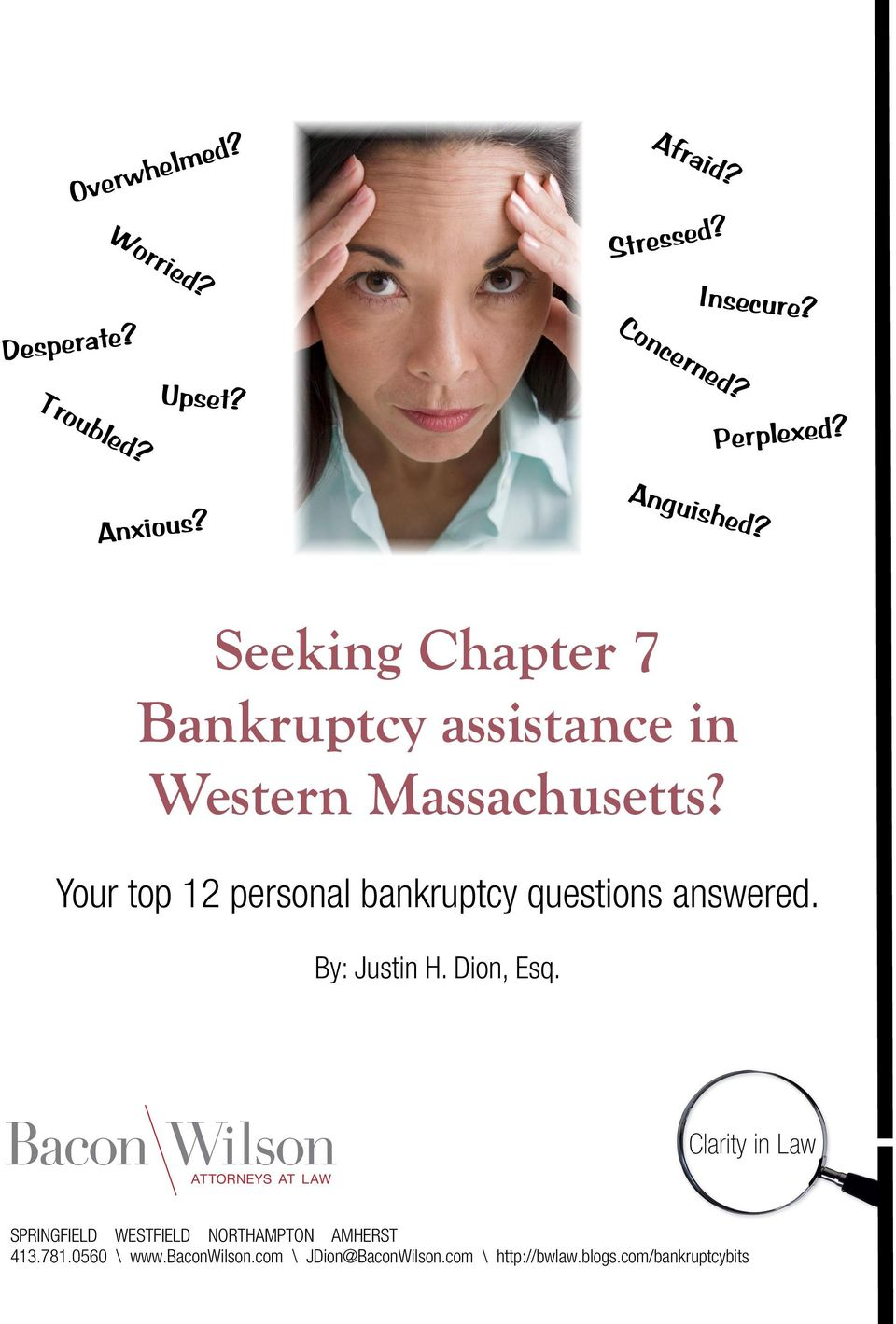 Your top 12 personal bankruptcy questions answered. By: Justin H. Dion, Esq.