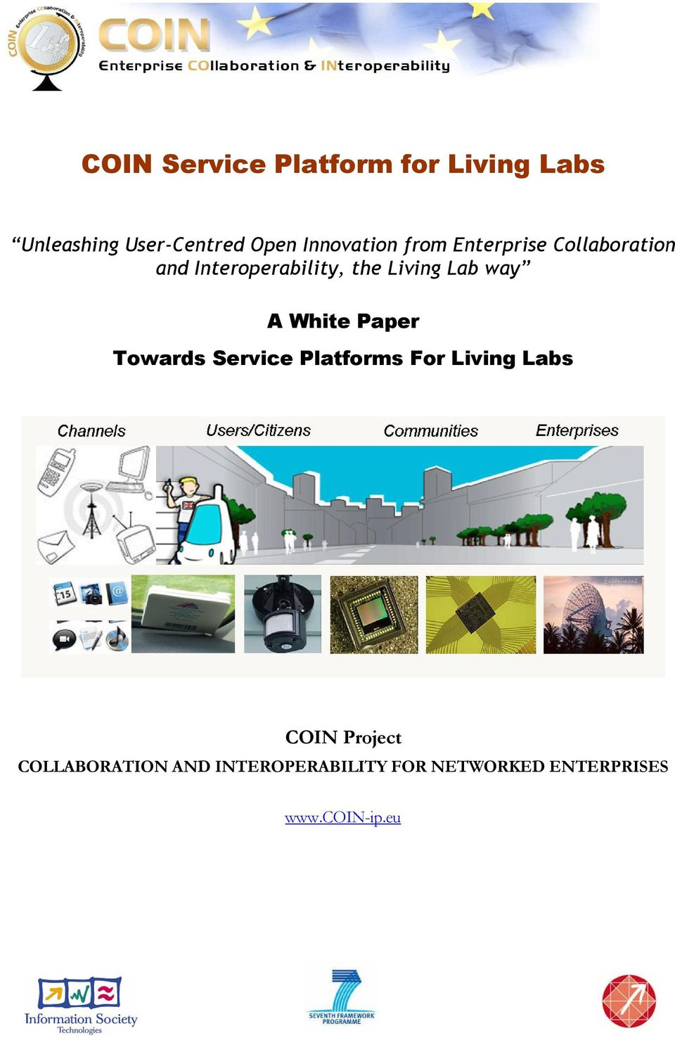 Lab way A White Paper Towards Service Platforms For Living Labs COIN
