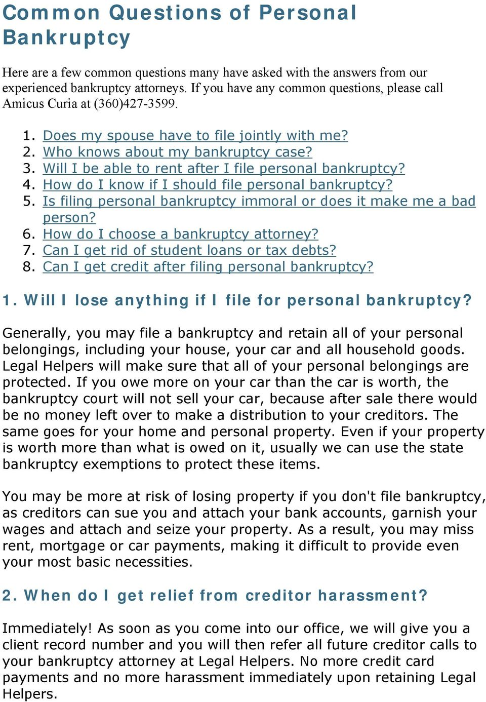 Will I be able to rent after I file personal bankruptcy? 4. How do I know if I should file personal bankruptcy? 5. Is filing personal bankruptcy immoral or does it make me a bad person? 6.