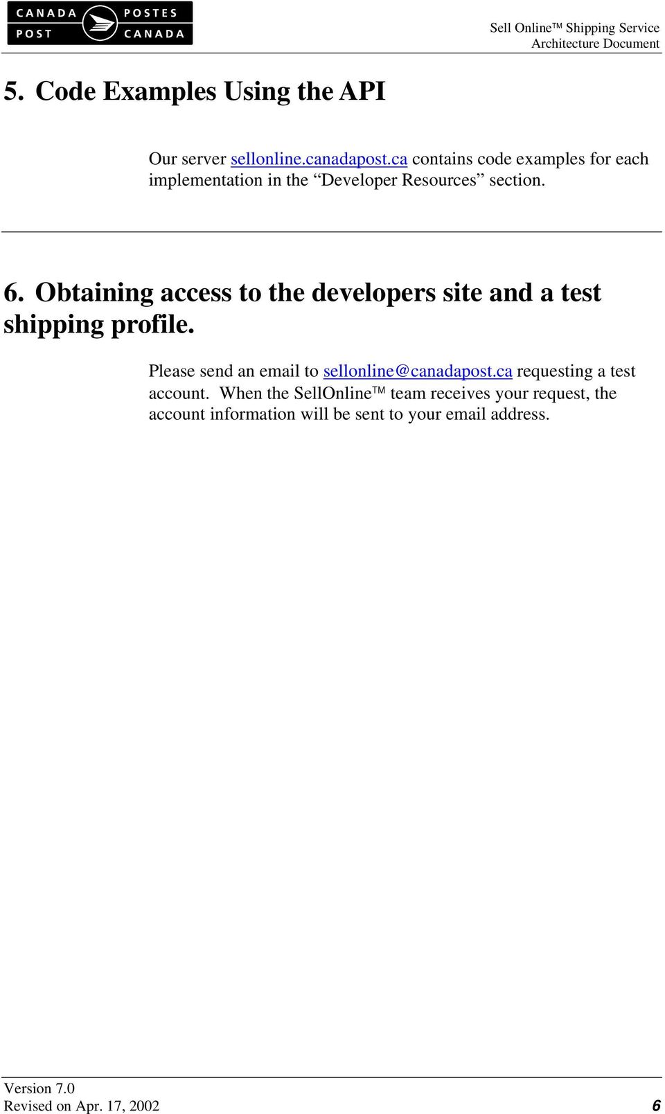 Obtaining access to the developers site and a test shipping profile.