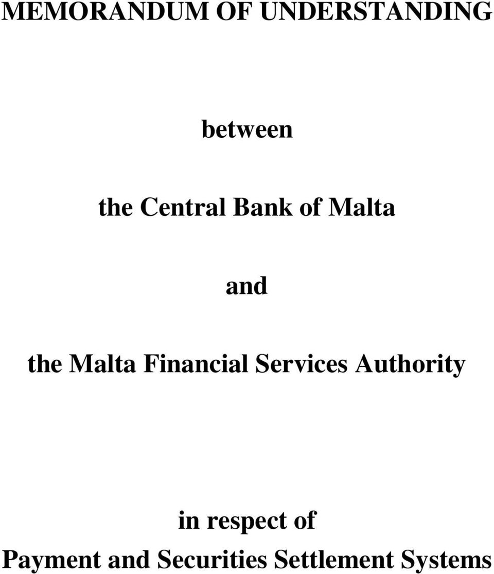 Financial Services Authority in respect