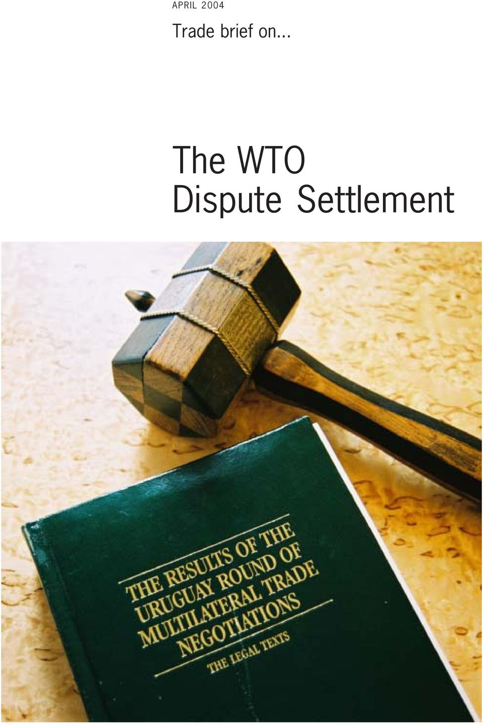 on... The WTO