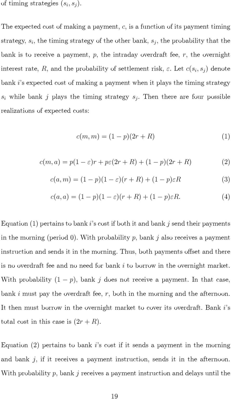"intraday overdraft fee, r, the overnight interest rate, R, and the probability of settlement risk, ""."