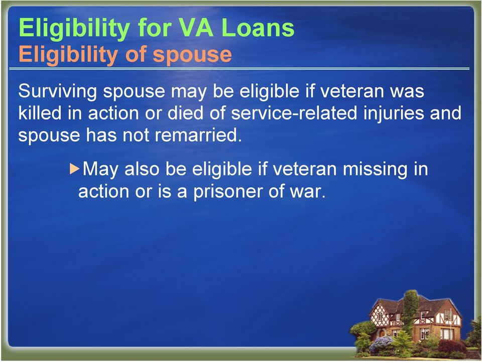 of service-related injuries and spouse has not remarried.