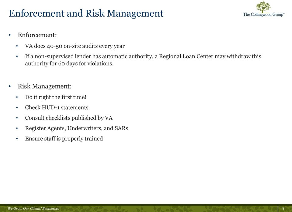 for 60 days for violations. Risk Management: Do it right the first time!