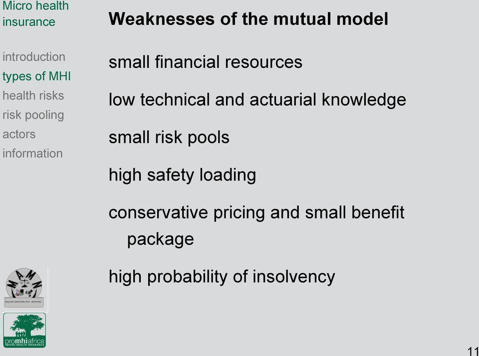 small risk pools high safety loading conservative