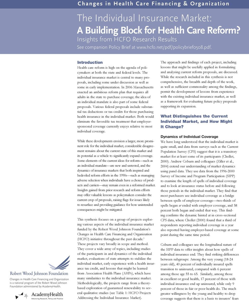 Introduction Health care reform is high on the agenda of policymakers at both the state and federal levels.