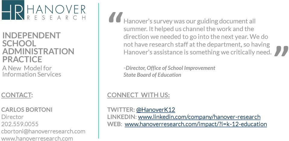 We do not have research staff at the department, so having Hanover s assistance is something we critically need.