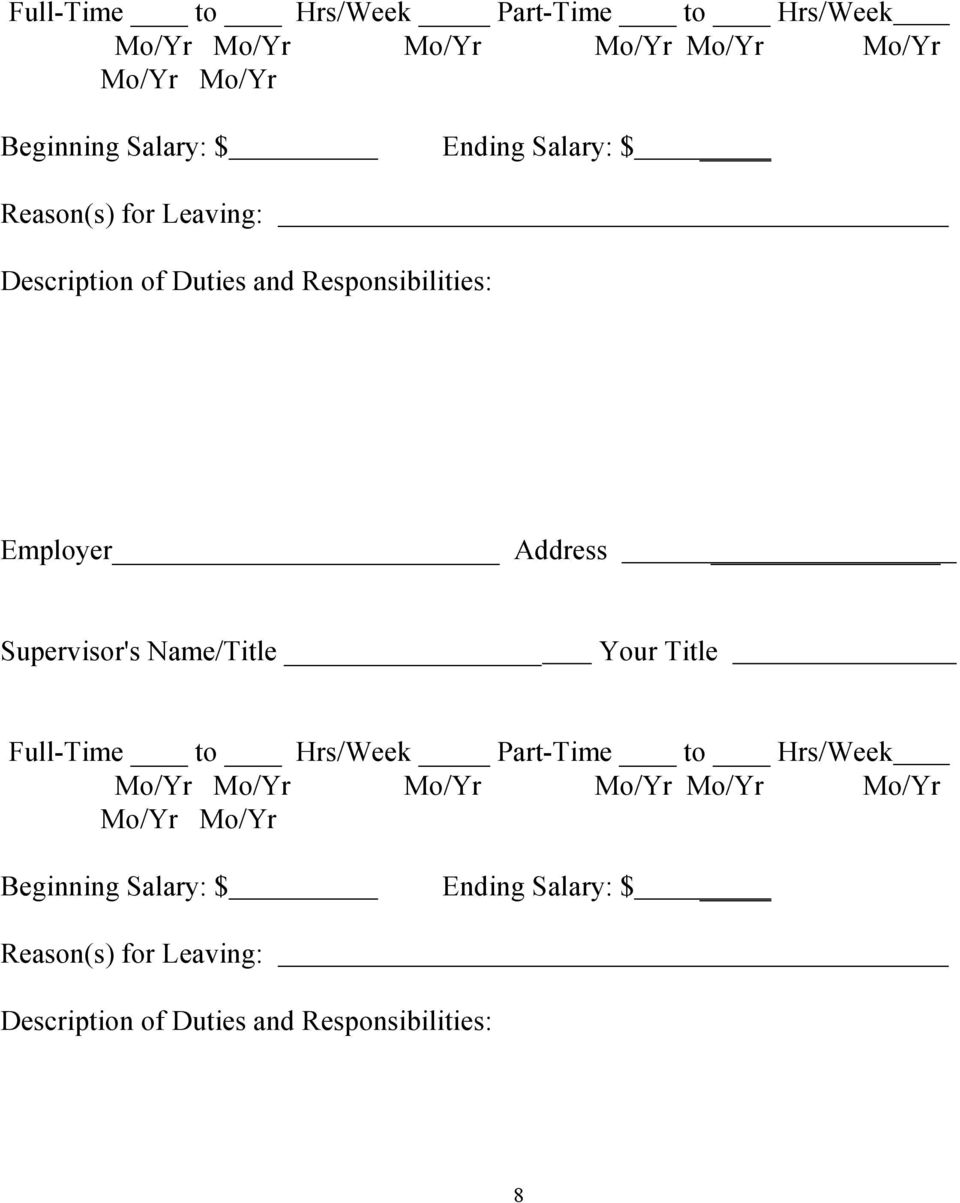 Supervisor's Name/Title Your Title  Ending Salary: $ Reason(s) for Leaving: Description of Duties and
