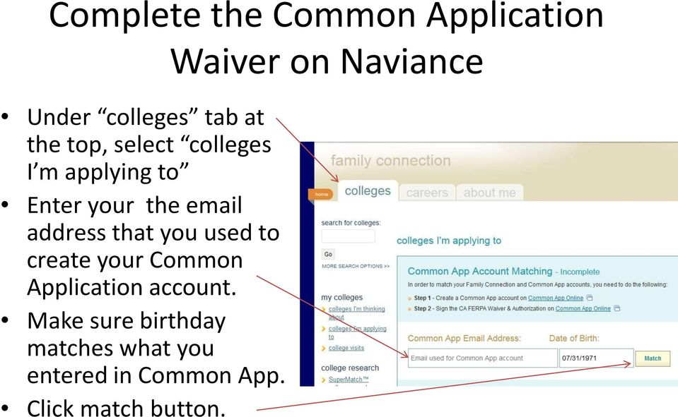 to create your Common Application account.