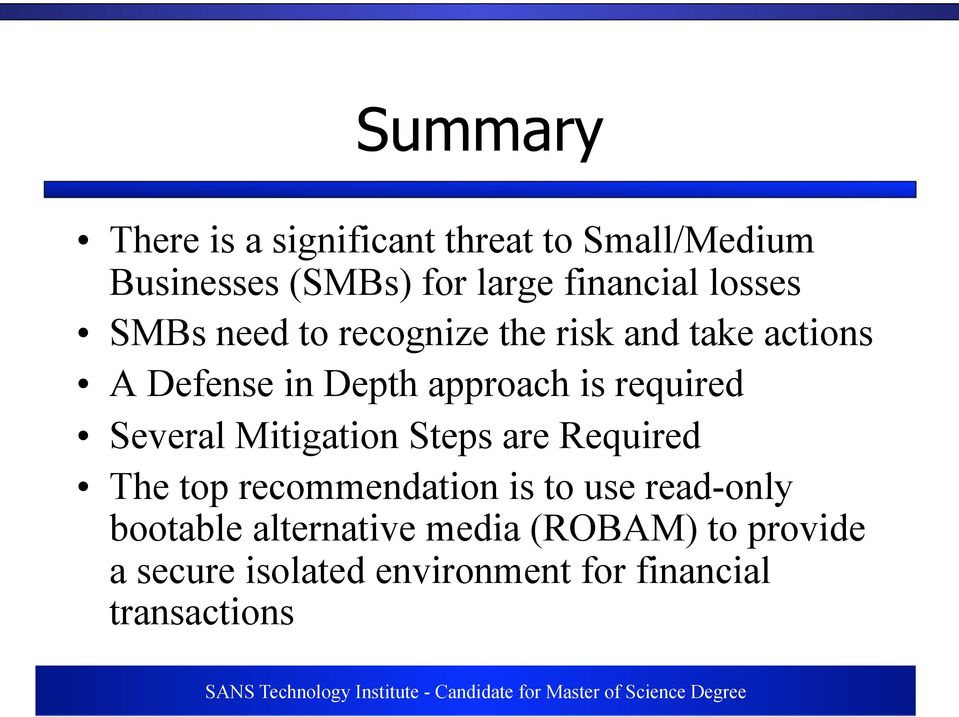 required Several Mitigation Steps are Required The top recommendation is to use read-only