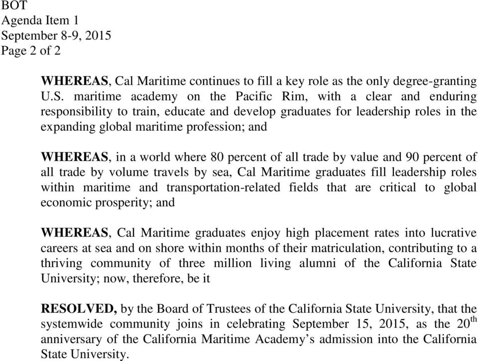Cal Maritime continues to fill a key role as the only degree-granting U.S.