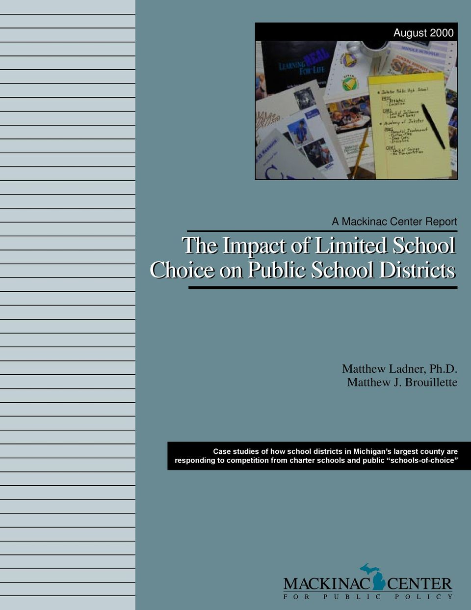 Brouillette Case studies of how school districts in Michigan s largest