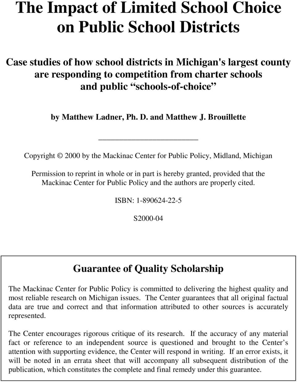 Brouillette Copyright 2000 by the Mackinac Center for Public Policy, Midland, Michigan Permission to reprint in whole or in part is hereby granted, provided that the Mackinac Center for Public Policy