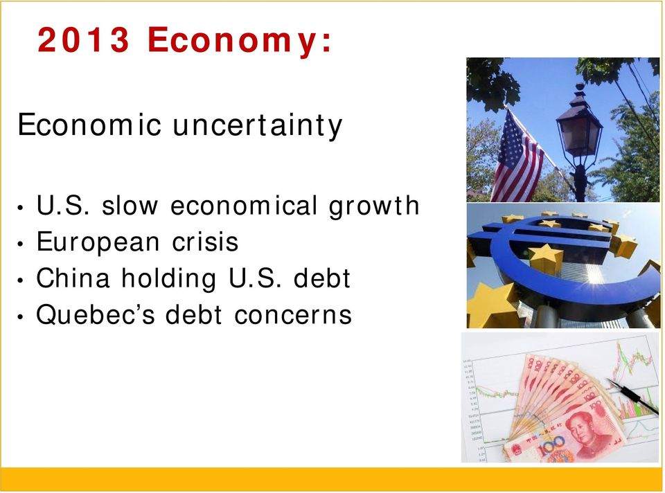 slow economical growth European
