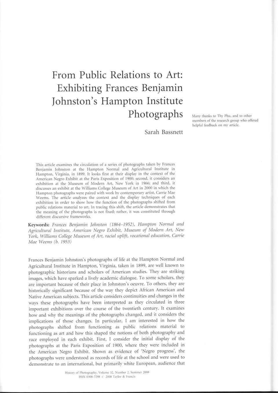 This article exatnines the circulation of a series of photographs taken by Frances Benjarnin lohnston at the Hampton Normal and Agriculturallnstitute irl Hampton, Virginia, in 1899.