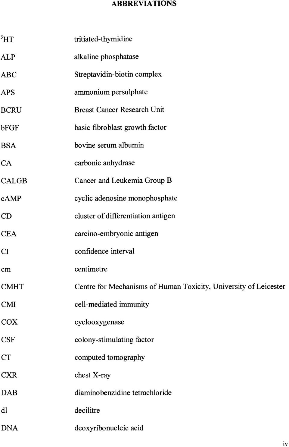 adenosine monophosphate cluster of differentiation antigen carcino-embryonic antigen confidence interval centimetre Centre for Mechanisms of Human Toxicity, University