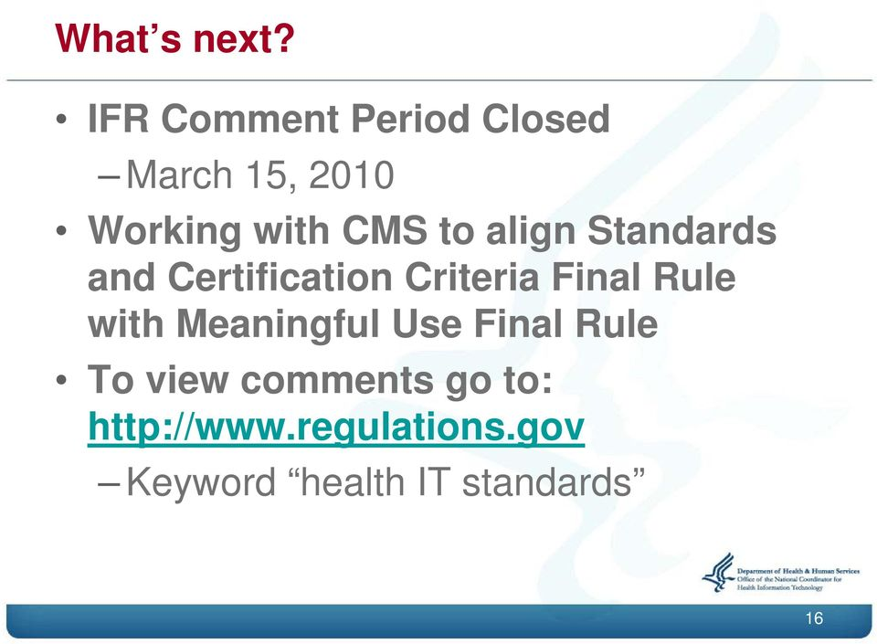 to align Standards and Certification Criteria Final Rule