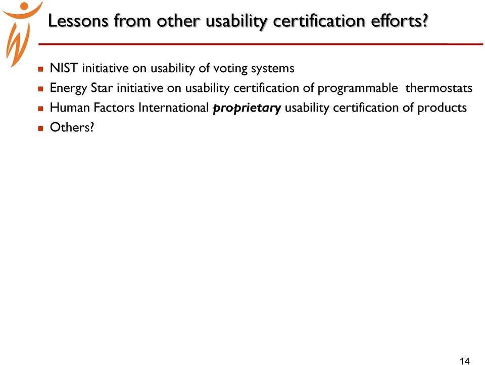 initiative on usability certification of programmable thermostats