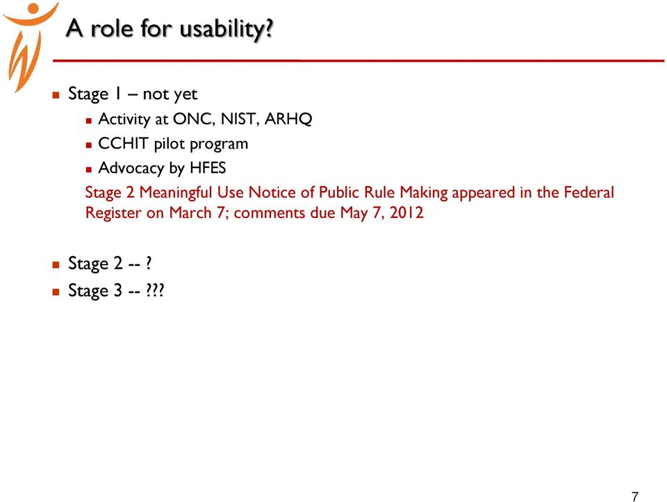 program Advocacy by HFES Stage 2 Meaningful Use Notice of