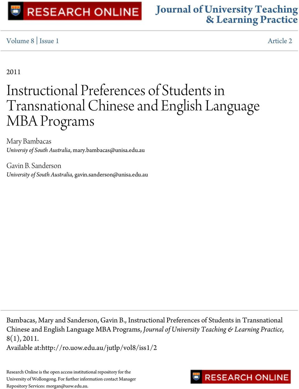 , Instructional Preferences of Students in Transnational Chinese and English Language MBA Programs, Journal of University Teaching & Learning Practice, 8(1), 2011. Available at:http://ro.