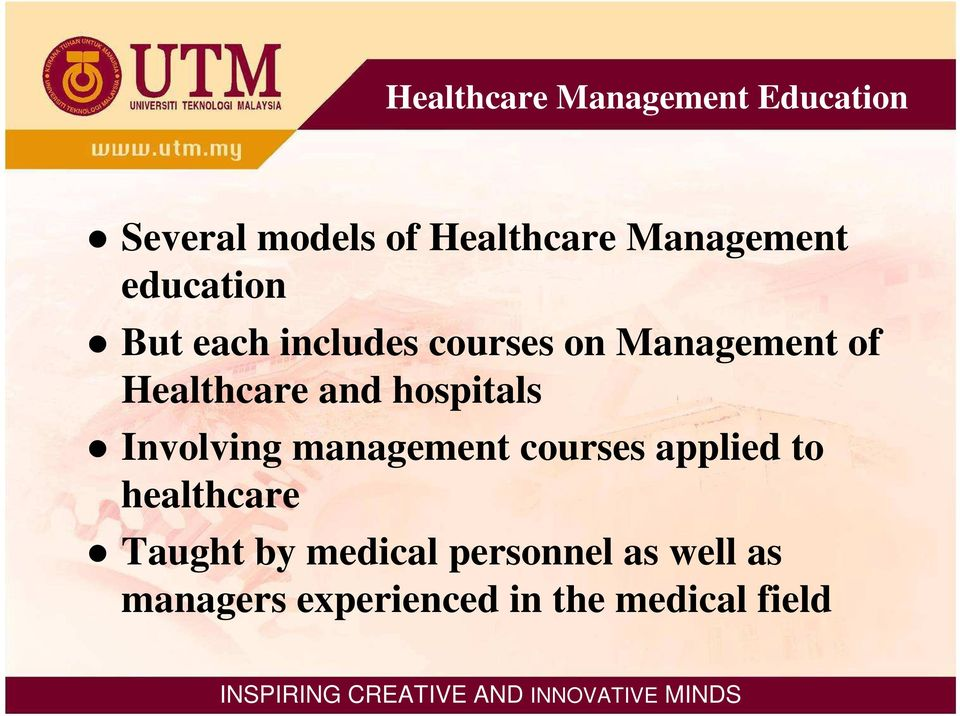 Healthcare and hospitals Involving management courses applied to