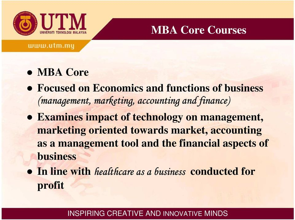 management, marketing oriented towards market, accounting as a management tool and