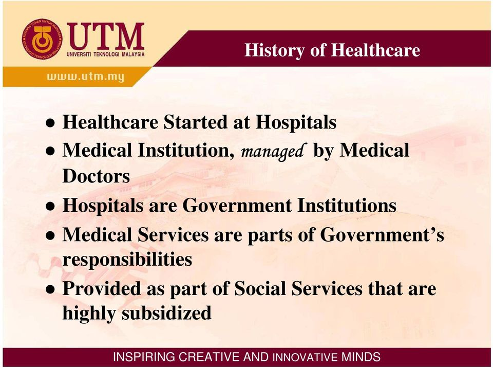 Institutions Medical Services are parts of Government s