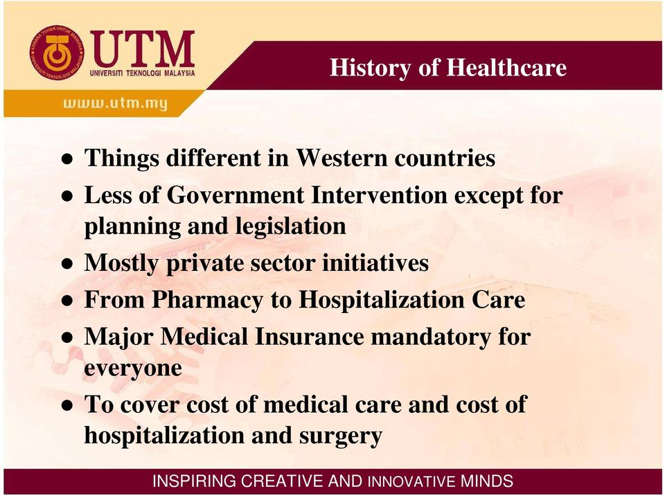 initiatives From Pharmacy to Hospitalization Care Major Medical Insurance