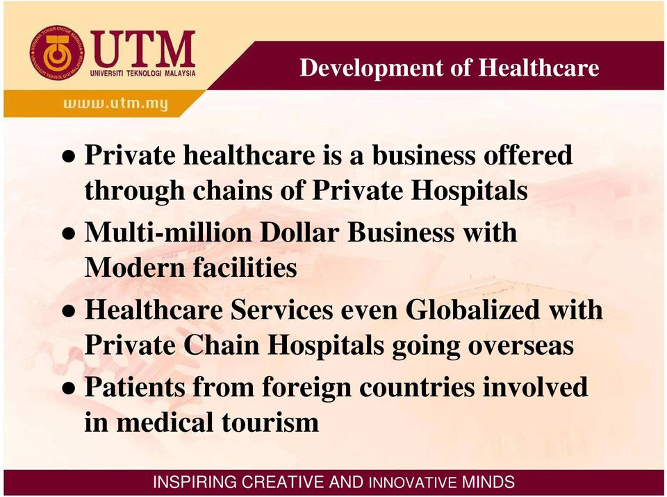 Modern facilities Healthcare Services even Globalized with Private Chain