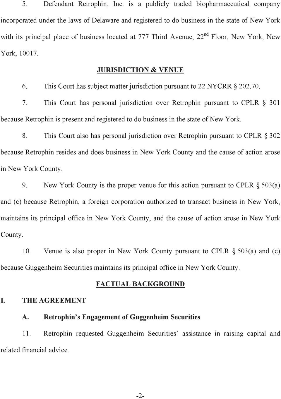 Avenue, 22 nd Floor, New York, New York, 10017. JURISDICTION & VENUE 6. This Court has subject matter jurisdiction pursuant to 22 NYCRR 202.70. 7.