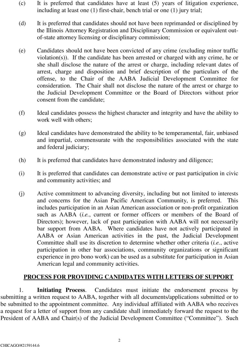 disciplinary commission; Candidates should not have been convicted of any crime (excluding minor traffic violation(s)).