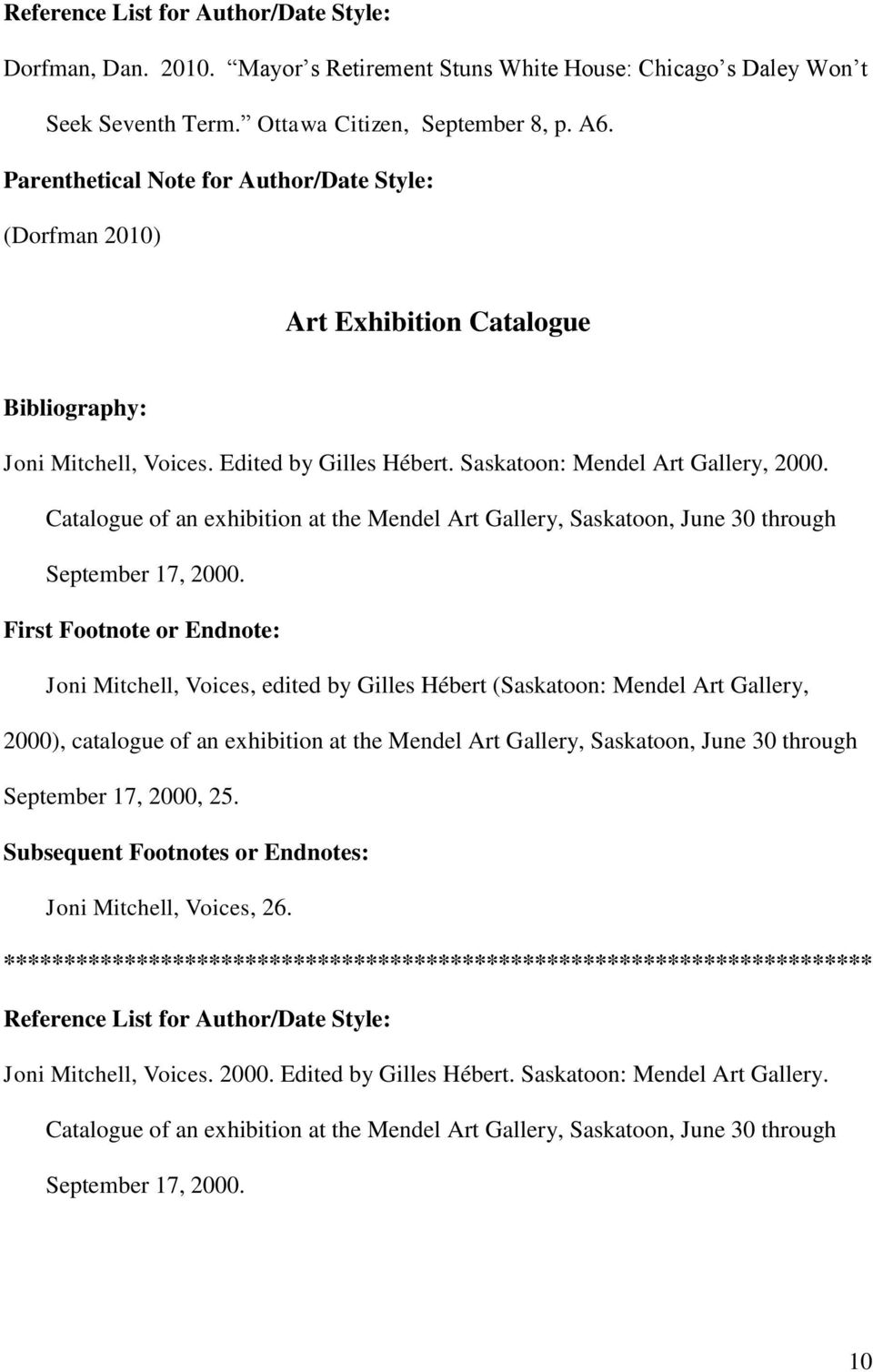 Catalogue of an exhibition at the Mendel Art Gallery, Saskatoon, June 30 through September 17, 2000.
