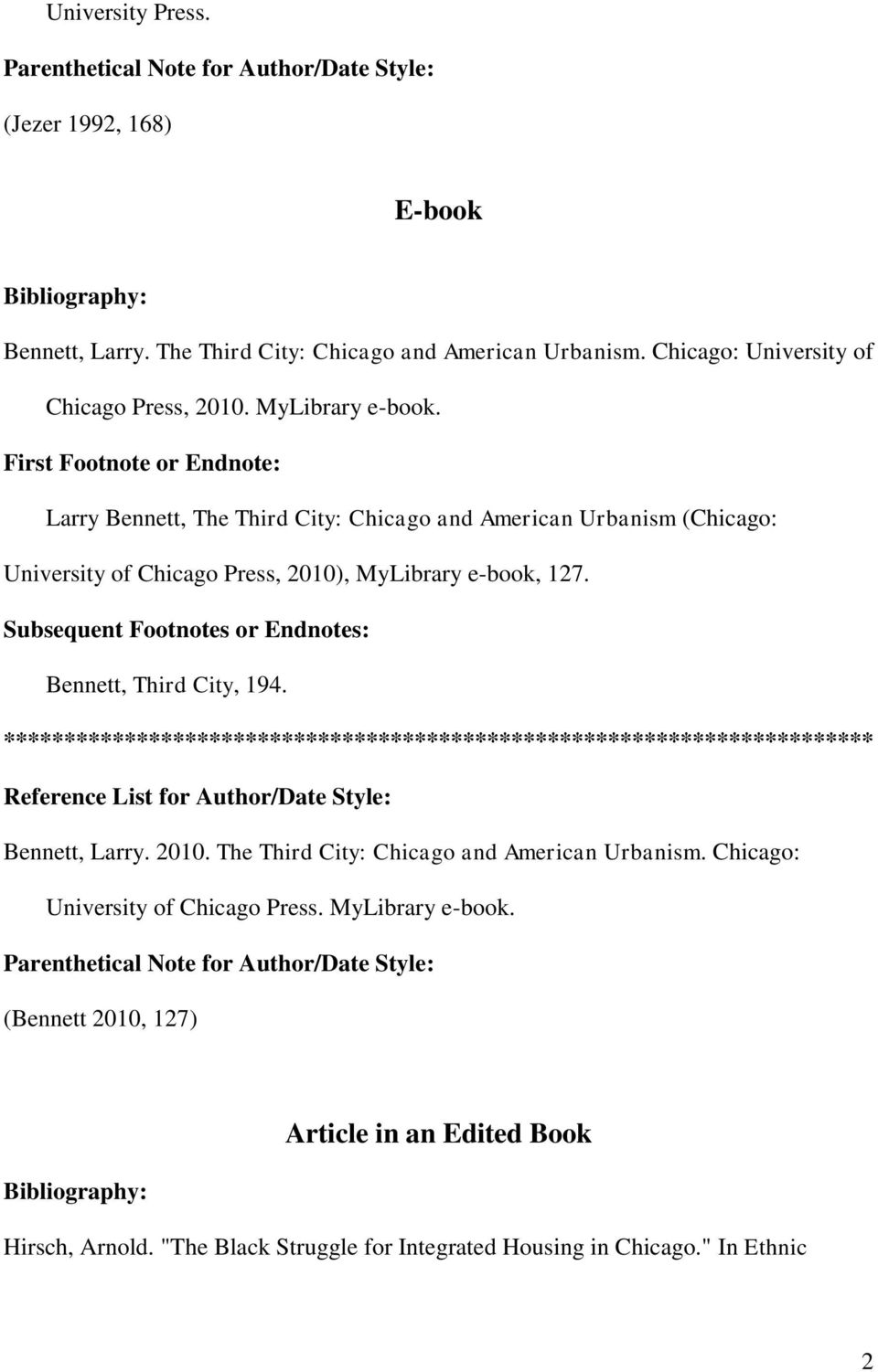 Larry Bennett, The Third City: Chicago and American Urbanism (Chicago: University of Chicago Press, 2010), MyLibrary e-book, 127.