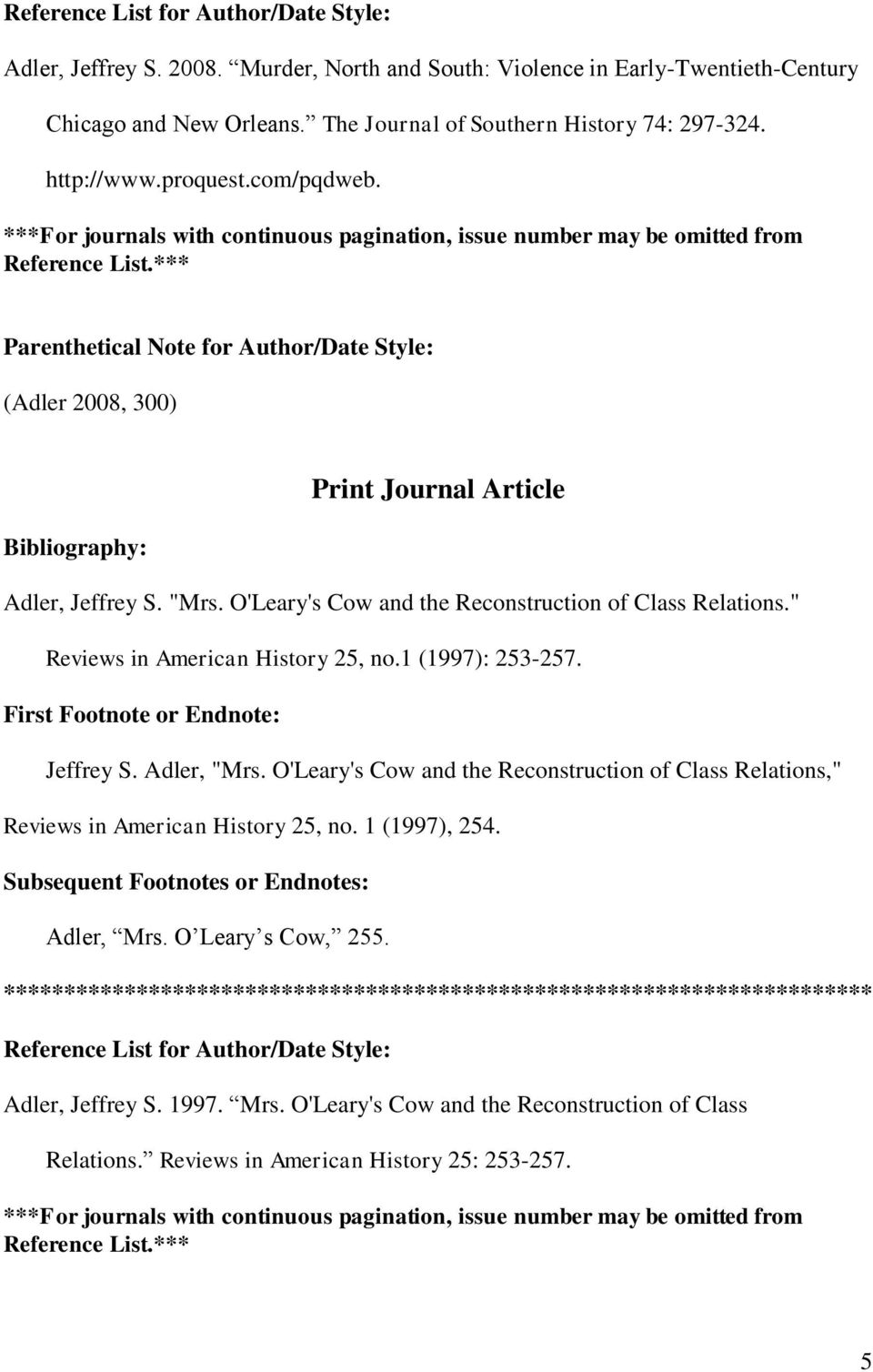 "O'Leary's Cow and the Reconstruction of Class Relations."" Reviews in American History 25, no.1 (1997): 253-257. Jeffrey S. Adler, ""Mrs."