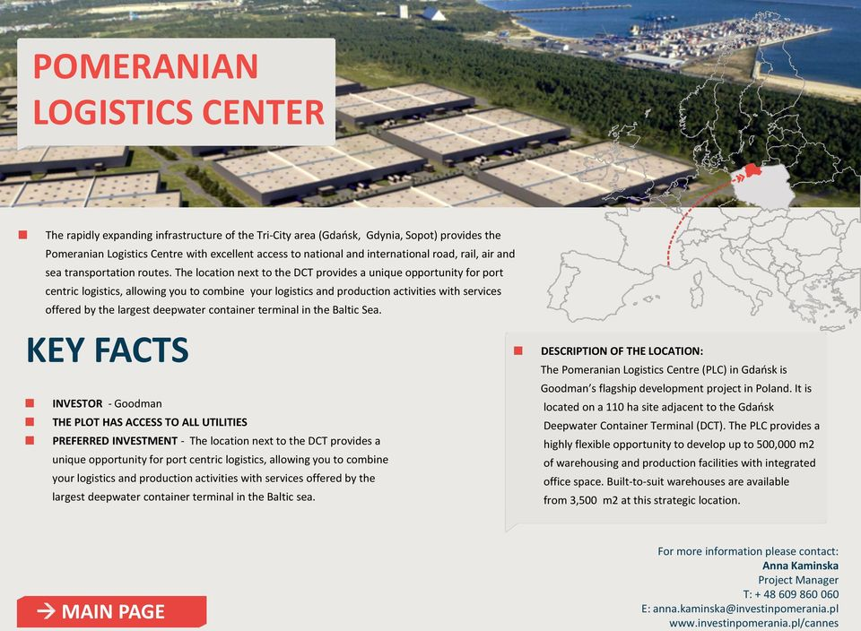 The location next to the DCT provides a unique opportunity for port centric logistics, allowing you to combine your logistics and production activities with services offered by the largest deepwater